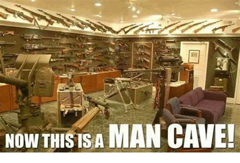 Man Cave Meme - now this is a man cave military meme on sizzle