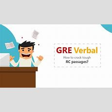 Gre Verbal How To Crack Gre Reading Comprehension Passages Youtube