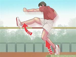 How to High Jump (Track and Field): 15 Steps (with Pictures)