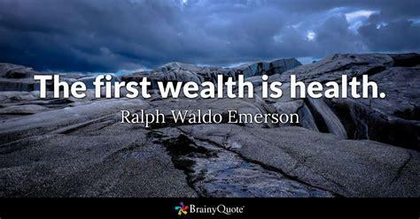 wealth  health ralph waldo emerson