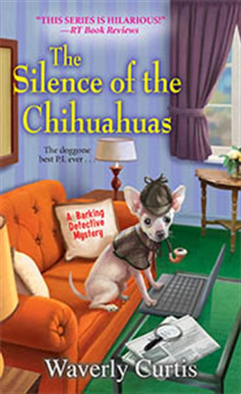 Kensington Publishing Corp: : Dial C For Chihuahua: A