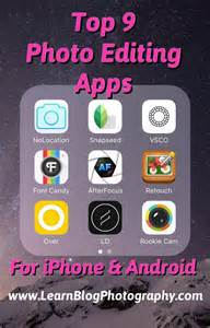 best photo editing app for iphone 25 best ideas about mobile photography on