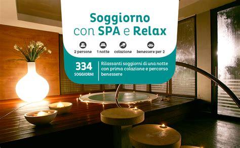 Soggiorno In Spa by Emozione3 Soggiorno Con Spa E Relax Cofanetto Regalo