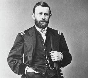 Ulysses S. Grant, a drunken fighting machine from American ...