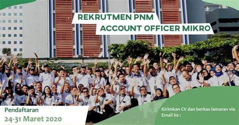 lowongan kerja account officer mikro pnm yogyakarta