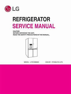 Lg Lpxs30866d Refrigerator Service Manual And Repair