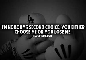 I'm Nobody's Second Choice Pictures, Photos, and Images ...