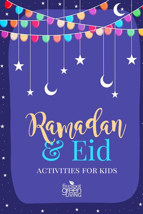 ramadan  eid activities  kids  spot green living