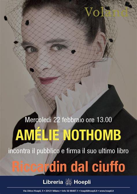 Libreria Hoepli by Am 233 Lie Nothomb Alla Libreria Hoepli Di I Libri