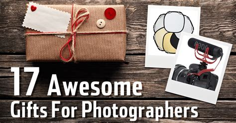 awesome gifts  photographers