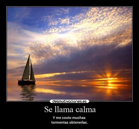 Imagenes De Barcos Con Frases by Se Llama Calma Desmotivaciones