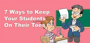 7 Ways To Keep Your Students On Their Toes