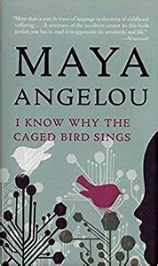 I Know Why the Caged Bird Sings: Maya Angelou, Oprah ...