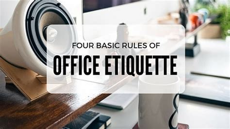 Office Basics by Guest Post 4 Basic Of Office Etiquette Punched Clocks
