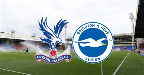 Crystal Palace vs Brighton live: Kick off time, confirmed ...