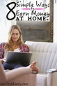 8 Simple Ways to Earn Money from Home - Lauren Greutman