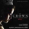 OST - THE CROWN (HANS ZIMMER & RUPERT GREGSON-WILLIAMS ...