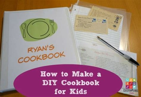 Teach Older Kids How To Make Their Own Diy Cookbook