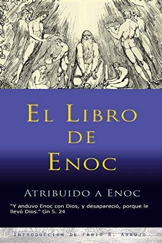 Las tres a su vez traducidas de los manuscritos etíopes, cotejados con manuscritos griegos. Descargar El Libro de Enoc Libro   abre-mente
