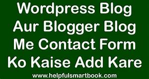 Wordpress Blog Aur Blogger Blog Me Contact Form Ko Kaise ...