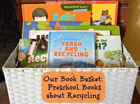 preschool books about recycling saturday science stir 453 | 712777fe39fa767d0adbb48cc6fddab7