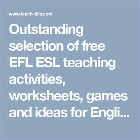 outstanding selection   efl esl teaching activities