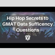 Gmat Webinar Hip Hop Secrets To Data Sufficiency Youtube