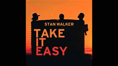 Stan Walker  Take It Easy Youtube