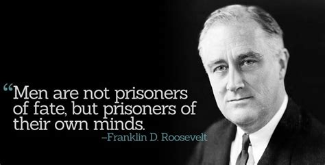Inspirational Quotations By Franklin D. Roosevelt (#361