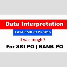 Data Interpretation Asked In Sbi Po Pre 2016 ? Youtube
