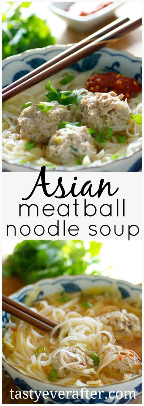 If you haven't tried rice noodles before, give this recipe a whirl. Asian Meatball Noodle Soup | Tasty Ever After | Quick and ...