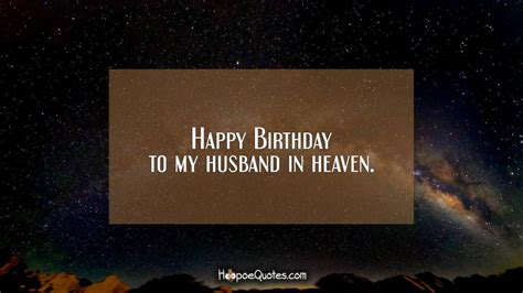 happy birthday   husband  heaven hoopoequotes