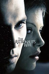 The Astronaut's Wife (1999) — The Movie Database (TMDb)