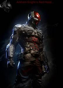 Arkham Knight is Red Hood by HonorAmongScars on DeviantArt