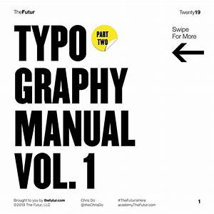 Typography Manual Volume 1 Part 2 By Chris Do  U2013 Booklets Io