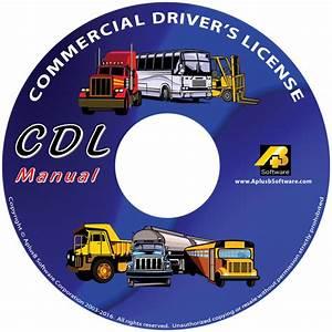 Commercial Driver U0026 39 S License  Cdl  Manual  U2022 Aplusbsoftware Com