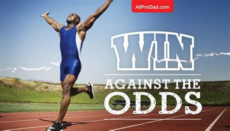 Win Against the Odds | All Pro Dad