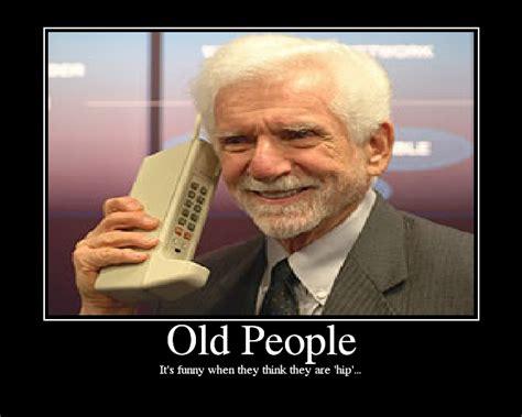 Old People Memes - image gallery old people problems meme