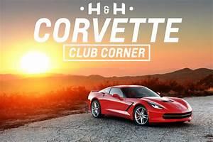 Corvette Club Corner   H&H Corvette Newsletter