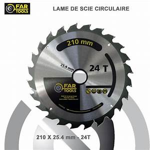 Lame Scie Circulaire Bois : lames circulaire tct diam 210 mm 24t ~ Melissatoandfro.com Idées de Décoration