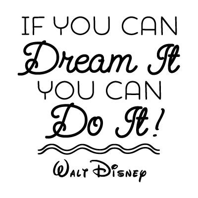 if you can it you can do it walt disney quote file vector vector