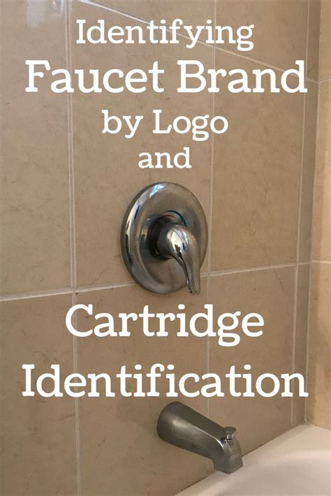 identifying  shower faucet brand  cartridge