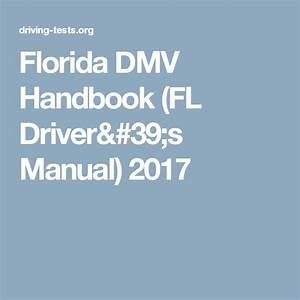 Florida Dmv Handbook  Fl Driver U0026 39 S Manual  2020