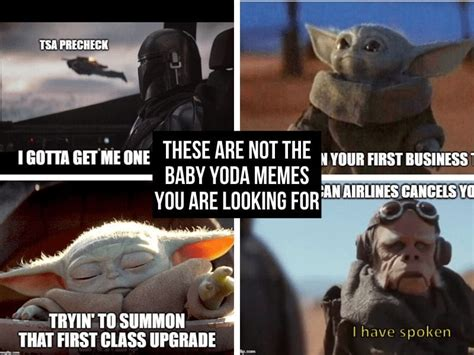 These are not the Baby Yoda Memes you are looking for ...