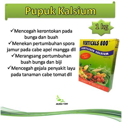 jual pupuk anti rontok bunga buah calsium kalsium fertical