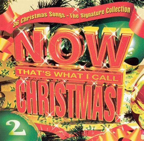 what is christmas called now that s what i call vol 2 the signature collection various artists songs