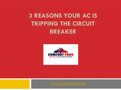 Ppt  3 Reasons Your Ac Is Tripping The Circuit Breaker3