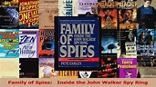 PDF Download Family of Spies Inside the John Walker Spy ...