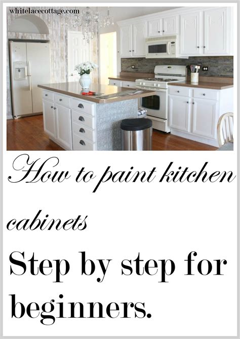how to paint kitchen cabinets step by step painting kitchen cabinets how to step by step white lace