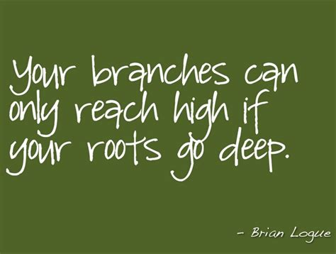 deep roots quotes quotesgram